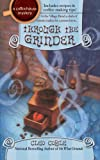 Front cover for the book Through the Grinder by Cleo Coyle