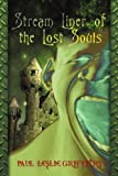 Stream Liner of the Lost Souls, Paul Griffiths, 0595378161