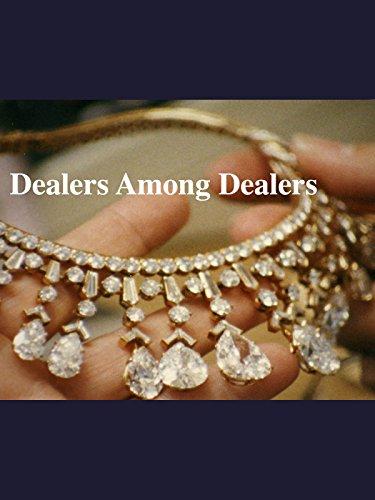 Dealers Among...