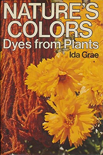 (Nature's Colors: Dyes from Plants)