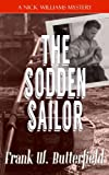 The Sodden Sailor: Volume 11 (A Nick Williams Mystery)