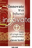 Innovate with Influence, Steve Todd, 1601458533