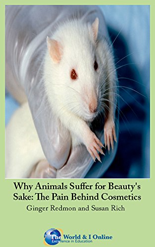 Why Animals Suffer for Beauty's Sake: The Pain Behind Cosmetics