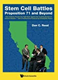 img - for Stem Cell Battles: Proposition 71 and Beyond (How Ordinary People Can Fight Back Against the Crushing Burden of Chronic Disease - with a Posthumous Foreword by Christopher Reeve) book / textbook / text book