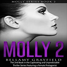 Molly 2 Audiobook by Bellamy Grayfield Narrated by Teresa L. Booth