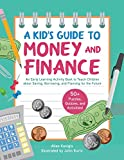 A Kid's Guide to Money and Finance: An Early Learning Activity Book to Teach Children about Saving, Borrowing, and Planning for the Future