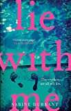 img - for Lie With Me: the gripping Richard & Judy bestseller - a perfect summer read book / textbook / text book