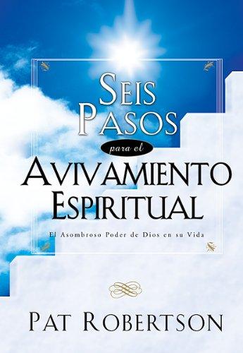 Download Seis Pasos Para El Avivamiento Espiritual: Six Steps to Spiritual Revival (Big Truths in Small Books) (Spanish Edition) PDF