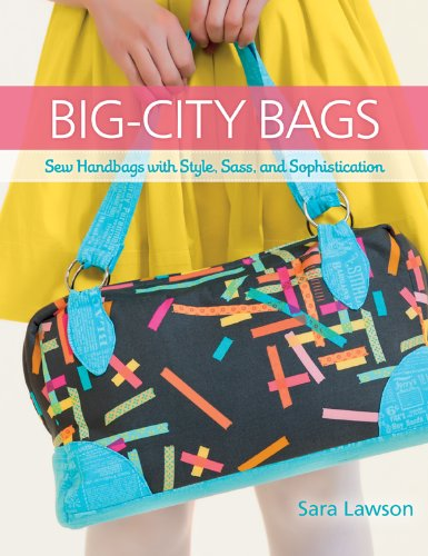 Fabric Patterns Bag (Big-City Bags: Sew Handbags with Style, Sass, and Sophistication)