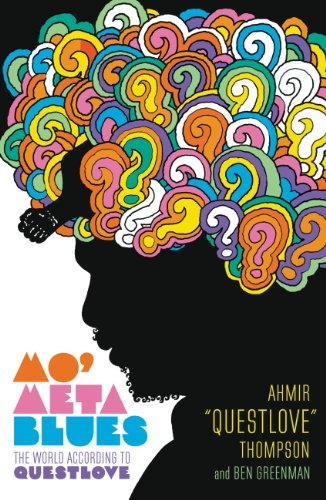Pdf eBooks Mo' Meta Blues: The World According to Questlove