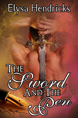 Book: The Sword And The Pen by Elysa Hendricks