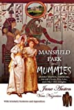 img - for Mansfield Park and Mummies: Monster Mayhem, Matrimony, Ancient Curses, True Love, and Other Dire Delights book / textbook / text book
