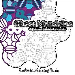 Amazon com: Ghost Mandalas: adult coloring book of stunning
