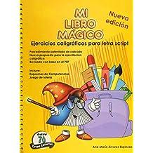 Mi libro mágico: Ejercicios caligráficos script preescolar