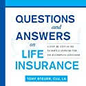 Questions and Answers on Life Insurance: The Life Insurance Toolbook Audiobook by Tony Steuer Narrated by Rosie Wolf Williams