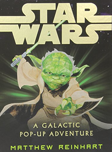 Star Wars: A Galactic Pop-up Adventure (Star Wars Pop Up Book)