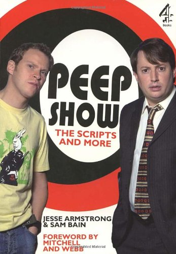 Download Peepshow: The Scripts and More PDF