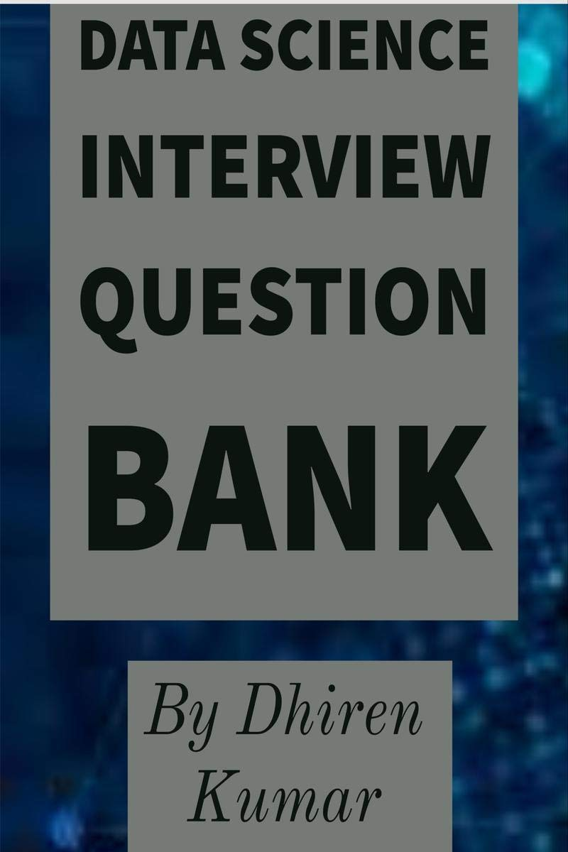 Data Science Interview Question Bank: Take The Experience