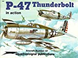 P-47 Thunderbolt in Action, Larry Davis, 089747161X