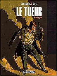 Le Tueur - Cycle 1 par Luc Jacamon