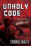 Unholy Code (A Lana Elkins Thriller)