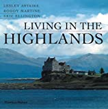 Living in the Highlands