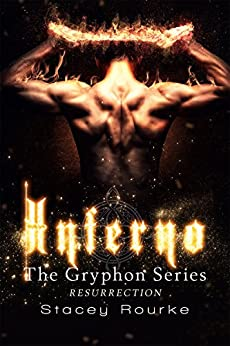 Inferno (The Gryphon Series Book 6) by [Rourke, Stacey]