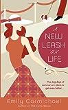 A New Leash on Life, Emily Carmichael, 0553586351