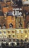Le goût de Lille par Mouret