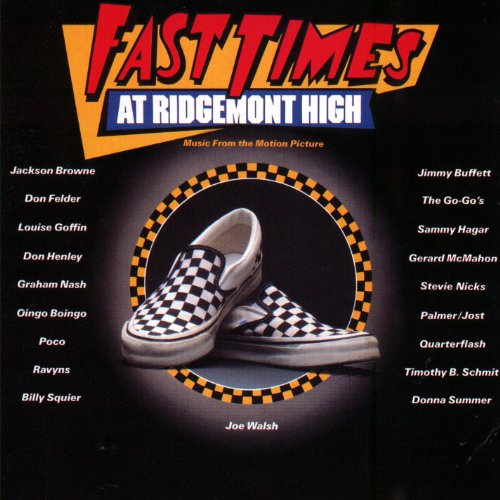 Fast Times At Ridgemont High: Music From The Motion Picture (Stevie Nicks Fast Times At Ridgemont High)