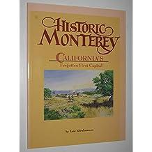 Historic Monterey: California's forgotten first capital