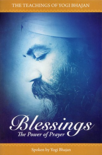 And Prayers Blessings (BLESSINGS: The Power Of Prayer)