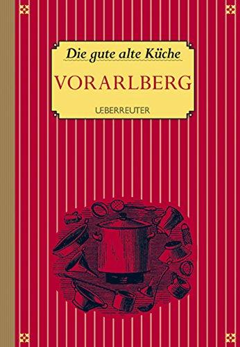 Die gute alte Küche - Vorarlberg