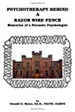 Psychotherapy Behind a Razor Wire Fence, Donald G. Myers, 1553692047