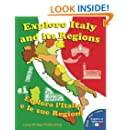 Explore Italy and its regions - Esplora l'Italia e le sue regioni: Handbook/Workbook with language activities, maps, and tests (Bilingual edition: Italian-English) (Italian Edition)