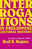 img - for Interrogations in Philippine Cultural History book / textbook / text book