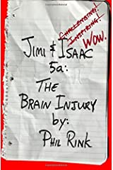 Jimi & Isaac 5a: The Brain Injury Paperback