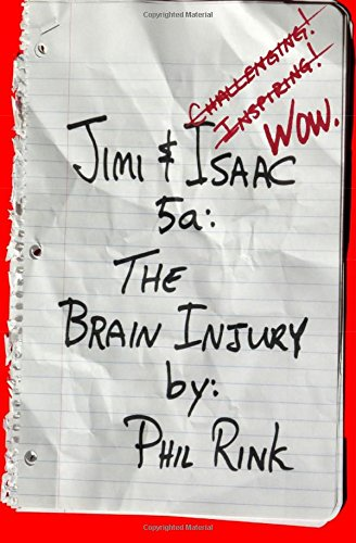 Read Online Jimi & Isaac 5a: The Brain Injury ebook