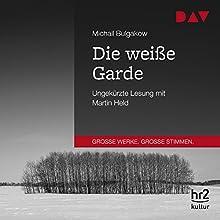 Die weiße Garde Hörbuch von Michail Bulgakow Gesprochen von: Martin Held