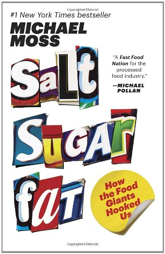 Book Cover - Salt Sugar Fat: How the Food Giants Hooked Us