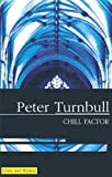 Chill Factor, Peter Turnbull, 0727891472
