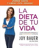 La Dieta de tu Vida, Joy Bauer, 0061746126