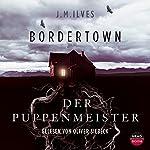 Der Puppenmeister (Bordertown 1)   J. M. Ilves