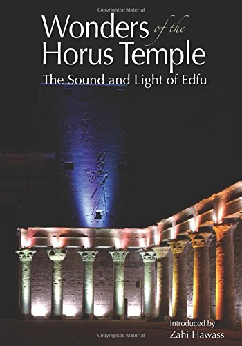 Wonders of the Horus Temple: The Sound and Light of Edfu (Temples Of Sound)