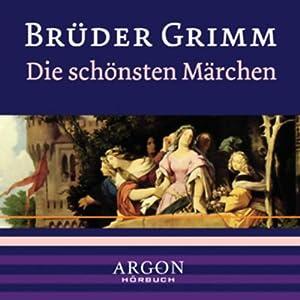 Grimm - Die schönsten Märchen Hörbuch