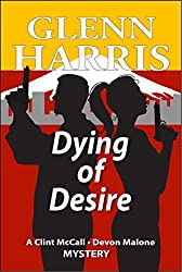 Dying of Desire (McCall - Malone Mystery Book 4)