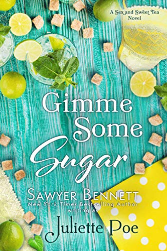 Gimme Sugar Some - Gimme Some Sugar (Sex and Sweet Tea Book 5)