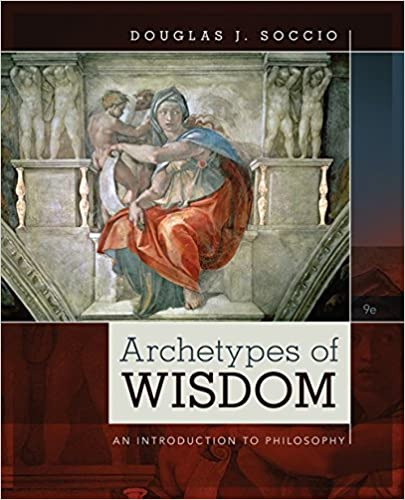 Amazon archetypes of wisdom an introduction to philosophy archetypes of wisdom an introduction to philosophy mindtap course list 9th edition fandeluxe Gallery