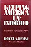 Keeping America Uninformed, Donna A. Demac, 0829807217