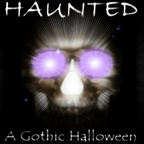 Haunted: A Gothic Halloween -